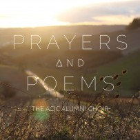 Prayers & Poems – An ACJC Alumni Choir CD